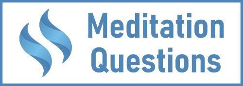 Meditation Questions